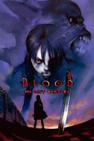 Blood: El último vampiro / Blood: The Last Vampire