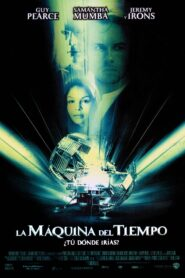 La máquina del tiempo (The Time Machine)