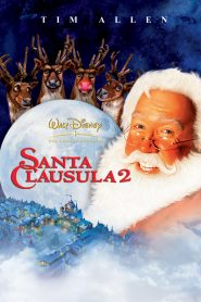 Santa Cláusula 2: La navidad corre en peligro / Santa Claus 2