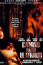 Camino Hacia el Terror / Camino Sangriento / Km 666: Desvío al infierno