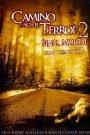 Camino Hacia el Terror 2: Final Mortal / Camino Sangriento 2: Km. 666 II
