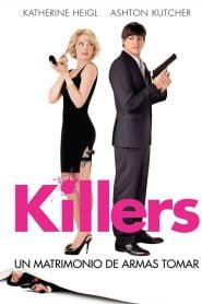 Asesinos con estilo / Killers (Ámame o muérete)