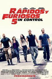 Rápidos y furiosos 5in control / Fast & Furious 5