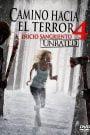 Camino Hacia El Terror 4: El Inicio Sangriento / Camino Sangriento 4: El Origen / KM. 666 4