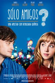 Amigos de más / What if (Sólo amigos)