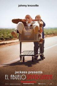 Jackass presenta: Bad Grandpa / El Abuelo Sinvergüenza