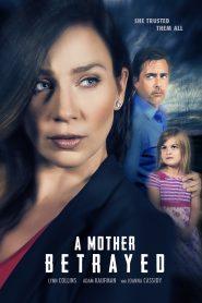 Engañada / A Mother Betrayed