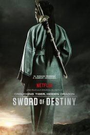 El Tigre y dragón 2: la Espada del Destino (Crouching Tiger, Hidden Dragon: Sword of Destiny)