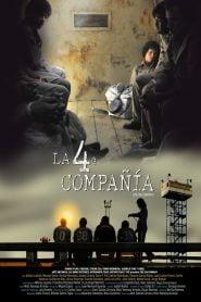 La cuarta compañía / La 4ª compañía