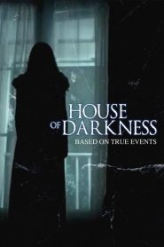 La casa de la oscuridad / House of Darkness
