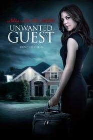 Una invitada peligrosa / Unwanted Guest