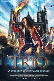 Trío. La búsqueda del Santuario Sagrado / TRIO – The Hunt for the Holy Shrine