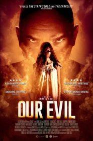 Our Evil / Mal Nosso