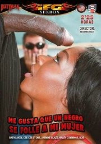 Me Gusta que un Negro se Folle a mi Mujer