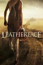 Leatherface / La masacre de Texas / La máscara del terror