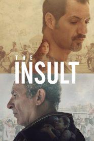 El insulto / L'Insulte
