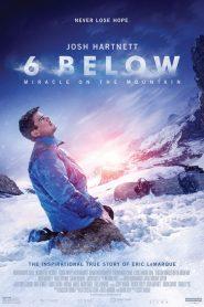 6 Abajo / Bajo Cero: Milagro en la Montaña (6 Below)