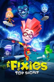 Fiksiki: el gran secreto / The Fixies: Top Secret