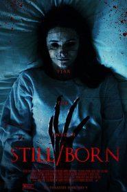 El no nacido / La maldición del Diablo (Still/Born)