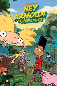 ¡Hey Arnold! Una peli en la jungla / Hey Arnold! The Jungle Movie
