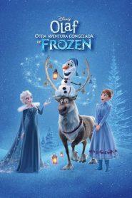 Olaf Otra Aventura Congelada De Frozen  / Frozen: Una aventura de Olaf