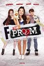 Fuck The Prom / F*&% the Prom