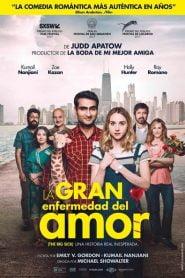 Un amor inseparable / La Gran Enfermedad del Amor / Por Eso lo Llaman Amor / The Big Sick