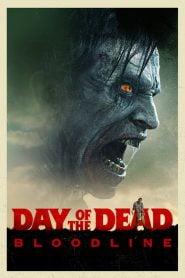 El Día de los Muertos / Day of the Dead: Bloodline