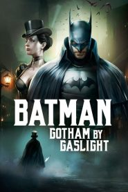 Batman: Ciudad Gótica – Luz de gas (Batman: Gotham by Gaslight)