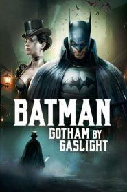 Batman: Ciudad Gótica – Luz de gas (Batman: Gotham by Gaslight)