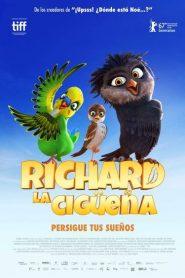 Una Cigueña En Apuros / Richard: La Cigüeña