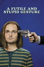 Un gesto inútil y estúpido / A Futile & Stupid Gesture