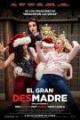 La Navidad de las madres rebeldes / El Gran Desmadre (Malas Madres 2) / A Bad Moms Christmas