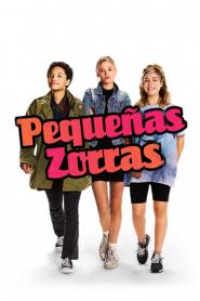 Pequeñas Zorras / Little Bitches