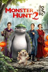 Monster Hunt 2 / zhuo yao ji 2
