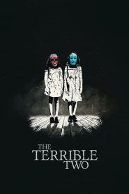 Los Terribles Dos / The Terrible Two