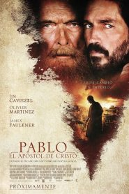 Pablo, el apóstol de Cristo / Paul, Apostle of Christ