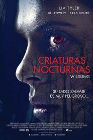 Criaturas nocturnas / Wildling