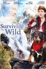 Sobrevivir a lo salvaje / Surviving The Wild