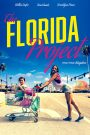 El proyecto Florida / The Florida Project