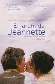 Una vida, una mujer / El jardín de Jeannette
