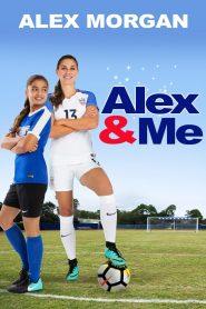 Alex y yo / Alex & Me