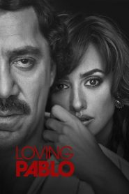 Escobar: La traición / Loving Pablo (Escobar)