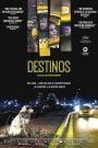 Destinos / Posoki