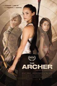 La arquera / The Archer