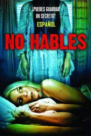 No hables / Don't Speak
