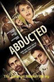 El secuestro de Jocelyn / Abducted The Jocelyn Shaker Story