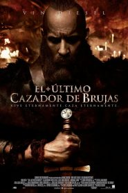 El último cazador de brujas / The Last Witch Hunter