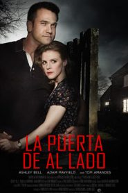 La puerta de al lado / A Neighbor's Deception
