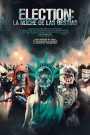 Election: La noche de las bestias / The Purge: Election Year